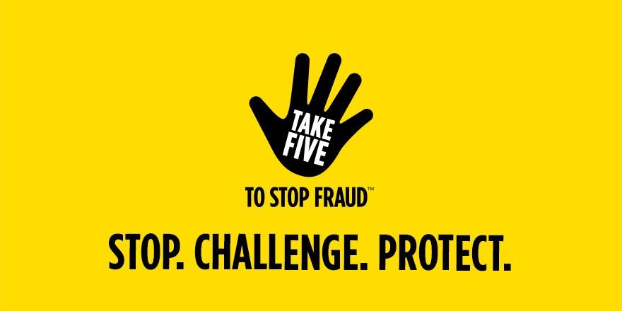 If you receive a call or text asking you to act urgently #takefive